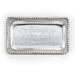 Engraved Inspirational Jewelry Tray - Always & Forever